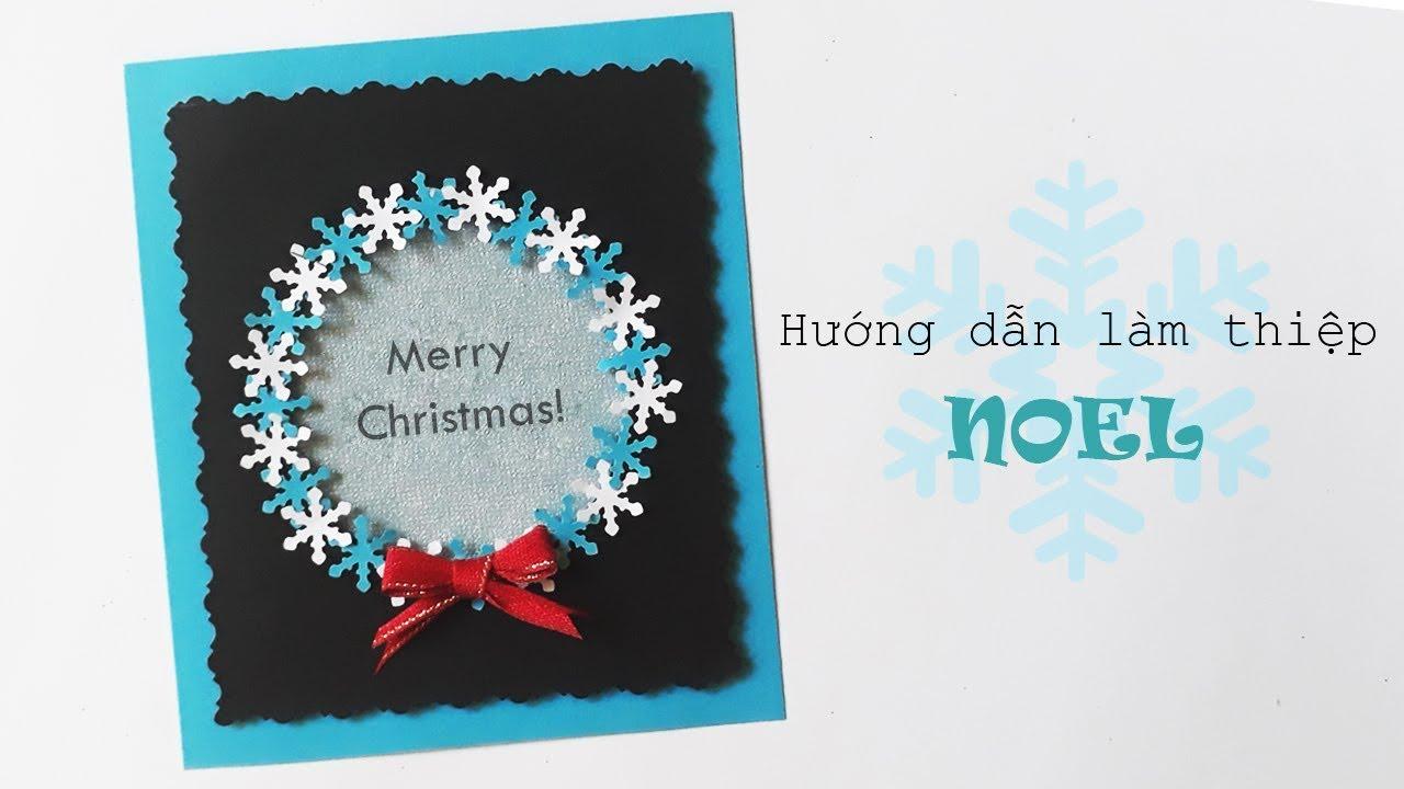 Hướng dẫn làm thiệp Noel với bông tuyết  | Thêm 1 tí sắc xanh vào ngày Noel  | Dzi's house