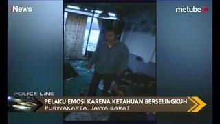 Tepergok Selingkuh, Pria di Purwakarta Bakar Rumah Suami Selingkuhan - Police Line 13/08