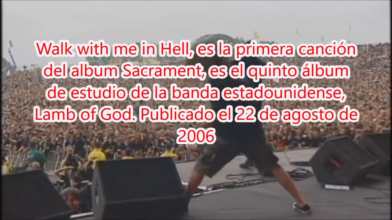 lamb of god – Walk with Me in Hell Lyrics | Genius Lyrics