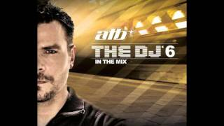 ATB - The DJ 6 In The Mix CD1