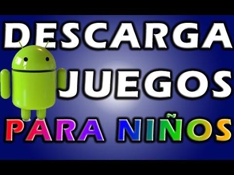 Los Mejores Juegos Para Android Para Ninos Juegos Para Tablet