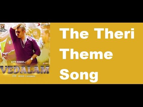 Vedalam The Theri Theme Song | Review | Ajith's Vedalam Song | Anidhru - entertamil.com