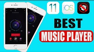 Best Music Player Premium for FREE iOS 11 - 11.4 / 10 / 9 NO Jailbreak iPhone iPad iPod