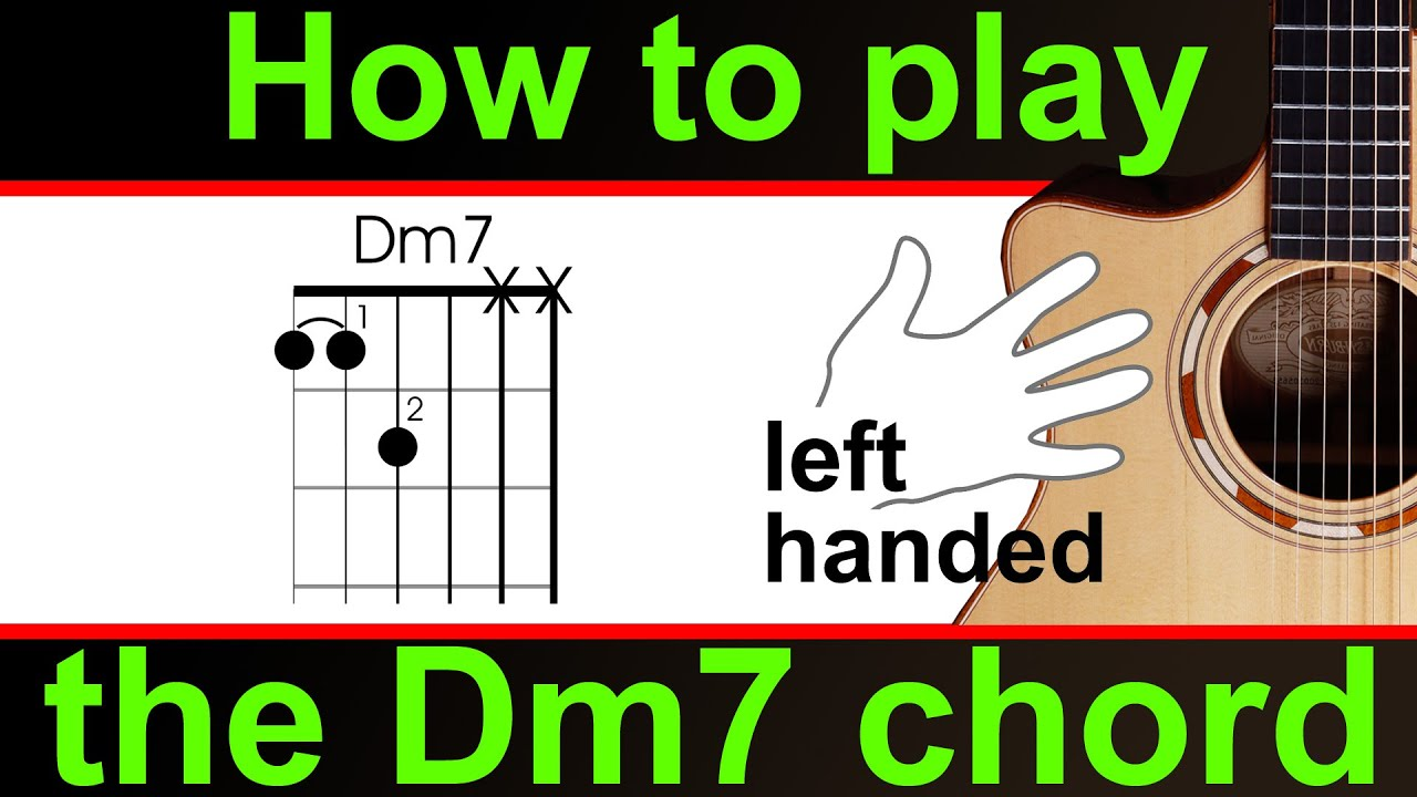 Left Handed Guitar Lesson How To Play Dm7 D Minor 7 Youtube
