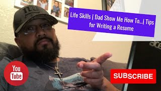 Life Skills | Tİps for Writing a Resume | Dad Show Me How To...