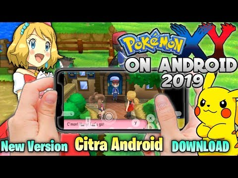 Pokemon X & Y 3DS For Android|New Citra Android Emulator 2019 (Fully Explained)