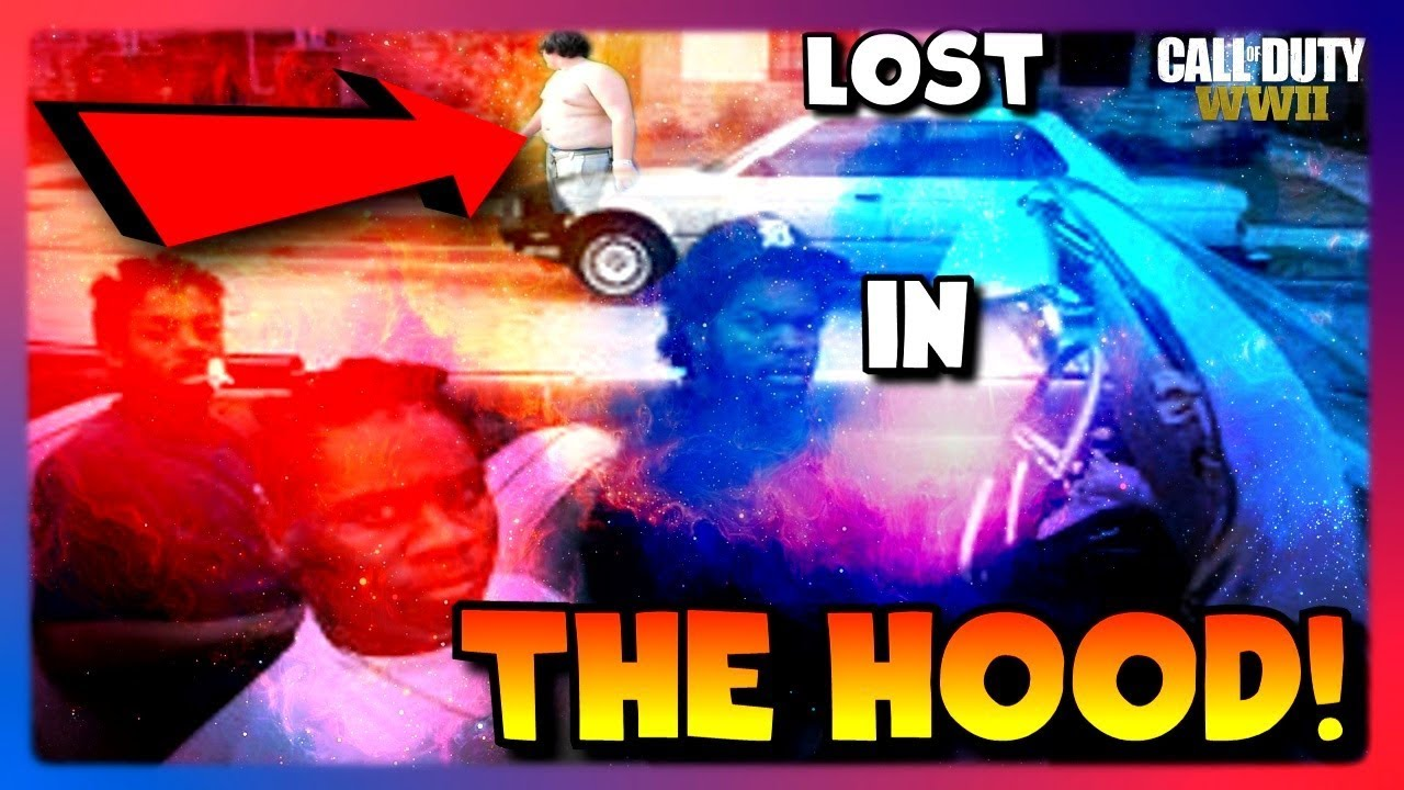 They are lost in the hood