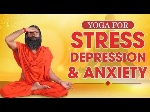 Yoga for Stress,Depression and Anxiety | Swami Ramdev
