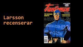 Larsson recenserar #13 - Fantomen nr 6 1997