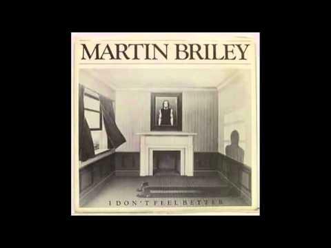 Martin Briley-I Don't Feel Better