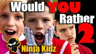 NINJA KIDZ Would You Rather Game PT. 2