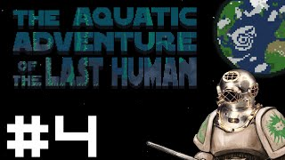 Aquatic Adventure of the Last Human - The Chain Gang - Part 4