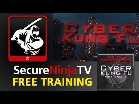 SecureNinjaTV Cyber Kung Fu For The CEHv8 (Certified Ethical Hacker) Mod 00 Intro