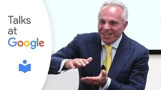 "Joe Plumeri: ""The Power of Being Yourself"" | Talks at Google"