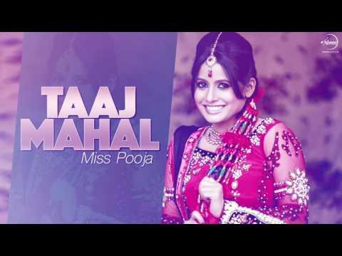 Taaj Mahal ( Full Audio Song ) | Miss Pooja | Punjabi Songs | Speed Punjabi