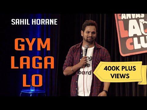 Gym Laga Lo   Stand up comedy   Sahil Horane
