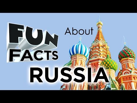 Fun Facts About Russia