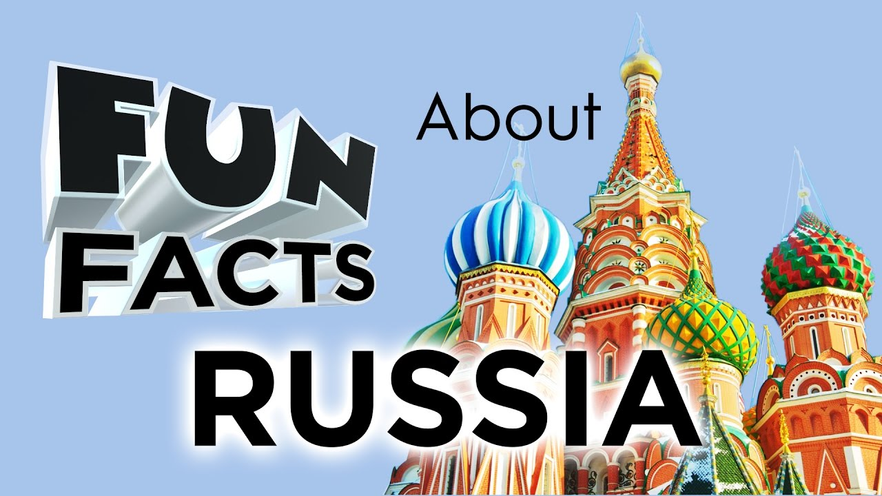 Information About >> Fun Facts About Russia - YouTube