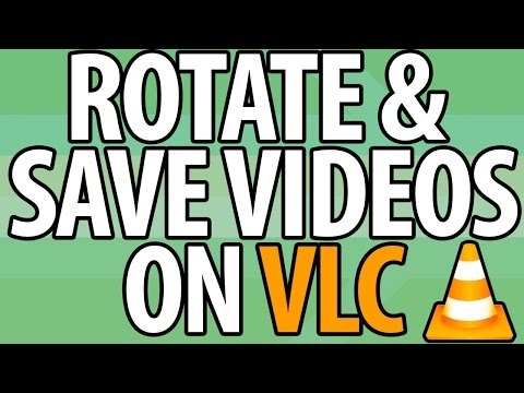 How To ROTATE Videos On VLC & Save | Version 2.2.1 | Simple & Easy!