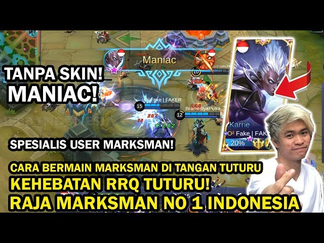 LIAT TUTURU KARRIE BUILD! LANGSUNG MANIAC! CARA MAIN KARRIE RAJA MARKSMAN NO 1 INDONESIA!