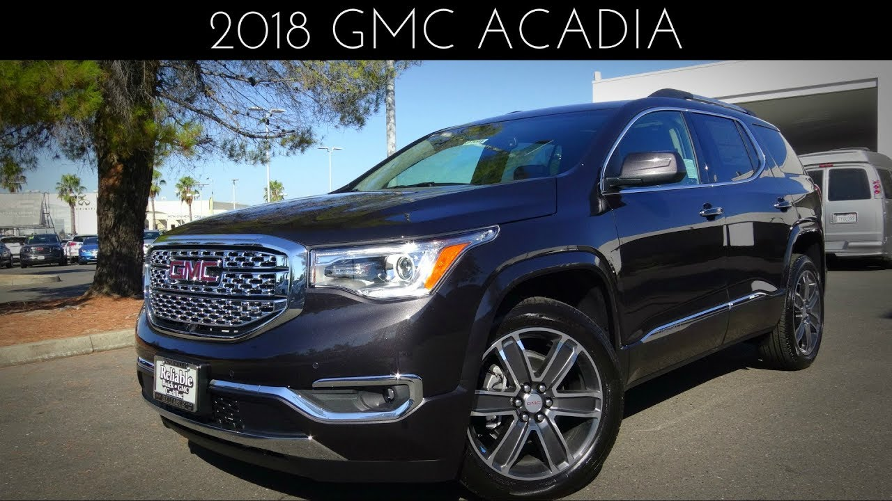 2018 gmc acadia denali review & test drive 3.6 l v6 - youtube