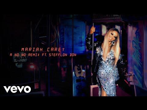 Mariah Carey - A No No (Remix - Audio) ft. Stefflon Don Mp3