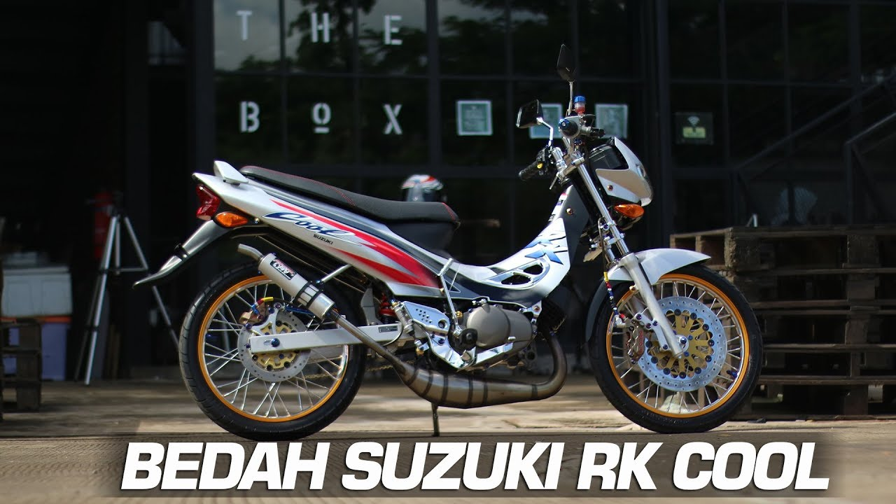 BEDAH SUZUKI RK COOL MODIFIKASI THAILOOK Motovlog Indonesia YouTube