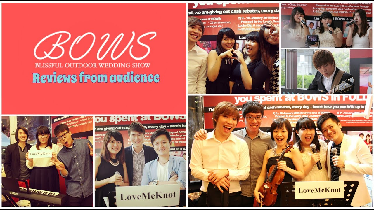 Reviews Of Love Me Knots Singapore Wedding Singers Performance At BOWS 2015