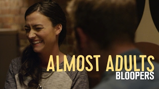 Almost Adults Movie BLOOPERS REEL #4
