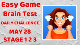 Easy Game - Brain Test Daily Challenge May 28 Stage 1 2 3 Walkthrough Solution