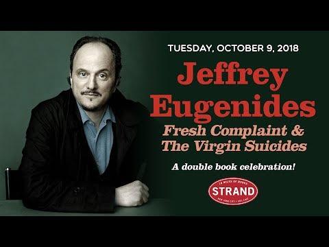 Jeffrey Eugenides | The Virgin Suicides & Fresh Complaint