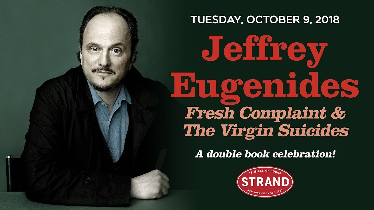 Jeffrey Eugenides | The Virgin Suicides & Fresh Complaint - YouTube
