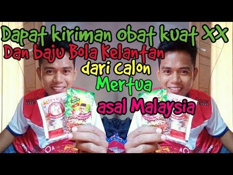 Dapat Kiriman Obat Kuat XX Dan Baju Bola Kelantan Dari Calon Mertua Asal Malaysia