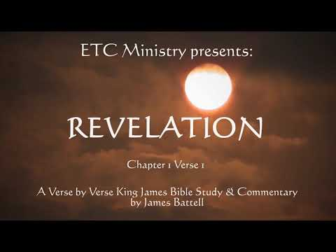The Book of Revelation Chapter 1: A King James Verse-by-Verse Bible Study