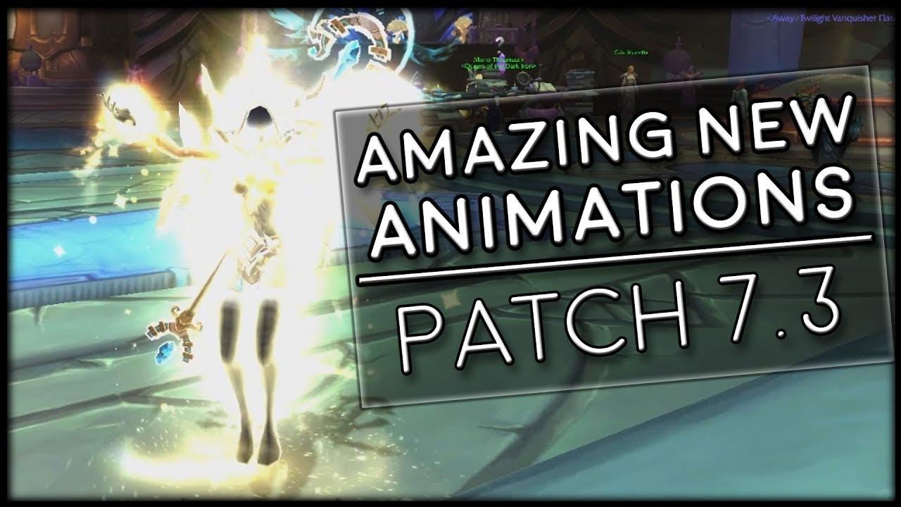 animation 7.3 wow