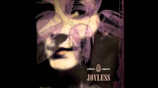 Joyless - Have a Nice Fight