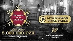Prague X- mas Poker Main Event, Final Table -Casino Savarin 2018 / CZ - SK