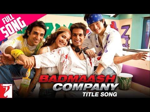 Badmaash Company - Full Title Song | Shahid Kapoor | Anushka Sharma | Benny Dayal