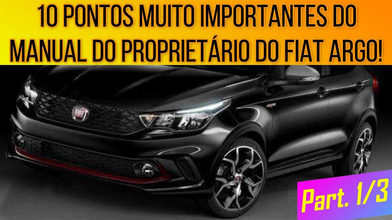 Manual Do Propriet U00e1rio Do Argo  10 Pontos Importantes  Parte 1 De 3