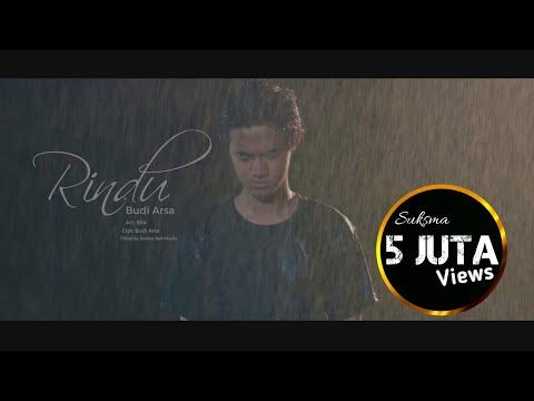 Official Video Klip Budi Arsa - Rindu (Rasa Ini Bukan Untukku)