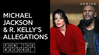 How Do We Deal With Michael Jackson & R. Kelly's Abuse Allegations? | For The Record