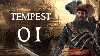 Tempest - Part 1 (PIRATE RPG - Let