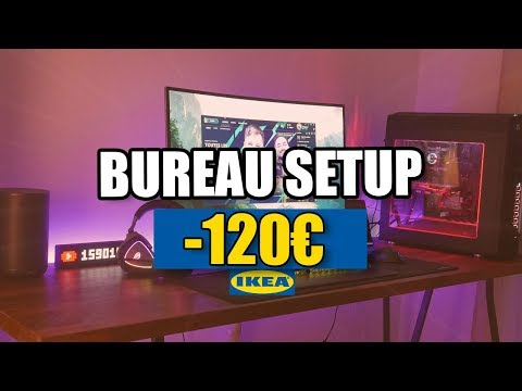 BUREAU SETUP GAMING A MOINS DE 120 EUROS IKEA !