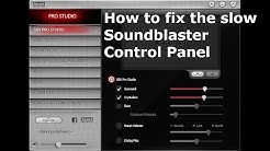 How-To: fix slow Soundblaster Control Panel (Soundblaster Z-Series)