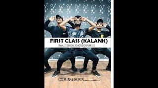 First Class Dance Choregraphy | Kalank | Ranjit Singh Choreography | Kalakar : Way To Dance