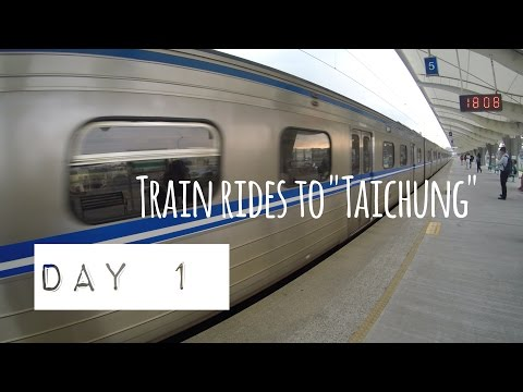 Train rides to Taichung | Taiwan Trip Day 1