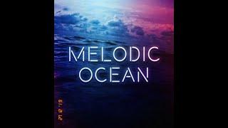 Melodic Ocean mixed by Ash (Melodic Techno 2019 5) Ben Böhmer, Ryan Davis