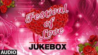 Festival Of Love | Audio Jukebox | Superhit Bollywood Love Songs