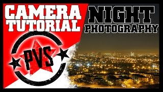 DSLR Tutorial: Night Photography