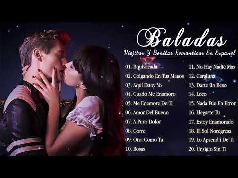 a Romantica Canciones De Amor 💘 Mejores Exitos Baladas Romanticas en Espanol   a del Ayer